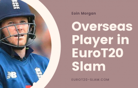 England Captain Eoin Morgan Aligned as Overseas Player in Opening Session Euro T20 Slam