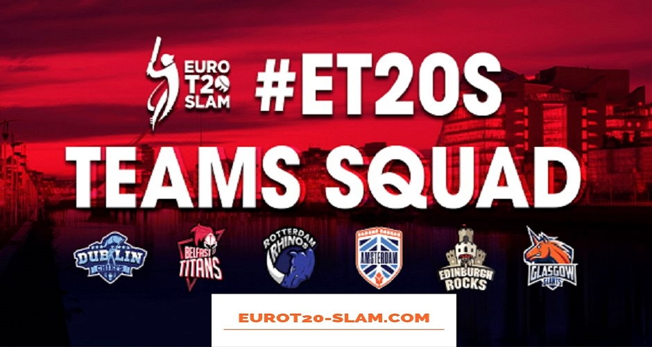 Euro T20 Slam Final Draft 2019 Draft Picks For Local and Foreign Players