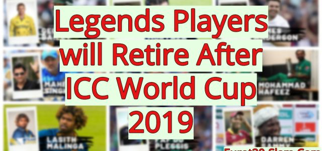Legends Players Retired After ICC World Cup