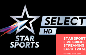 Star Sports Live Cricket Streaming Euro T20 Slam