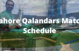 Lahore Qalandars Match Schedule