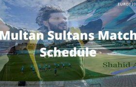 Multan Sultans Match Schedule