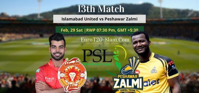 Islamabad United Vs Peshawar Zalmi Today Match Prediction 13th Match 29 Feb