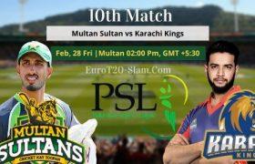 Multan Sultans vs Karachi Kings Today Match Prediction 10th Match 28 Feb