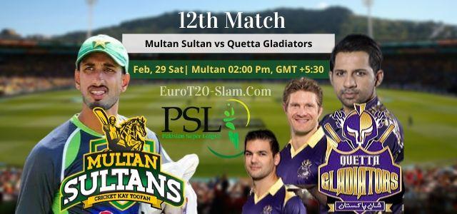 Multan Sultans vs Quetta Gladiators Today Match Prediction 12th Match 29 Feb