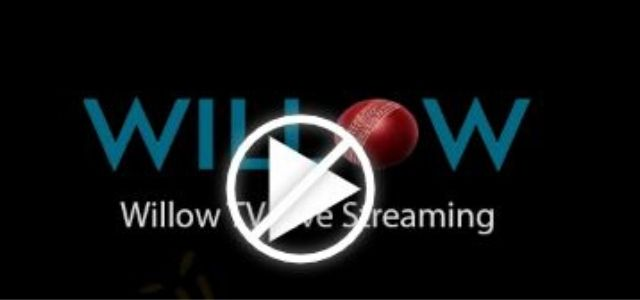Willow Tv Live Cricket Streaming - Watch Match online free