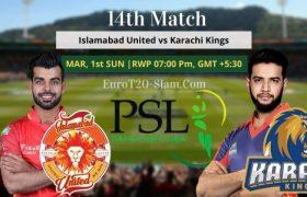 Islamabad United vs Karachi Kings Today Match Prediction 14th Match 1st Mar