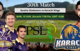 Karachi Kings Vs Quetta Gladiators Today Match Prediction 30th Match