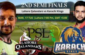 Lahore Qalandars vs Karachi Kings Semi Finals Prediction 17th March