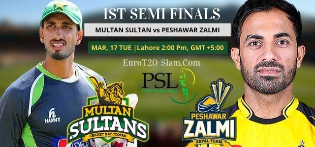 Multan Sultan Vs Peshawar Zalmi 1st Semi Final Match Prediction 17 March 2020