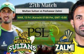 Multan Sultan Vs Peshawar Zalmi Match Prediction 27 Match