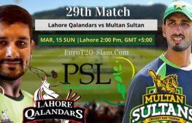 Lahore Qalandars vs Multan Sultans Today Match Prediction 29 Match