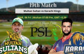Multan Sultans vs Karachi Kings Prediction 19 Match 6th March