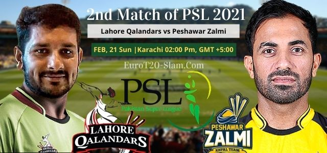 Lahore Qalandars vs Peshawar Zalmi today match prediction 2nd Match 21 February 2021