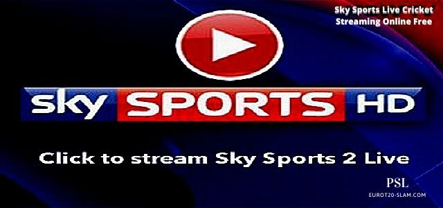 Sky Sports Live Cricket Streaming Online Free-Broadcast Guide